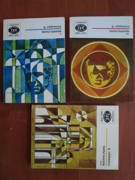 Anticariat: George Calinescu - Bietul Ioanide (3 volume, 1995)