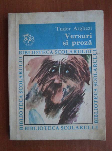 Anticariat: Tudor Arghezi - Versuri si proza