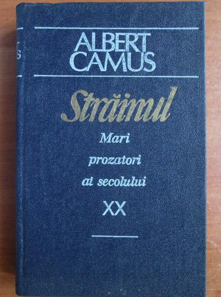 Anticariat: Albert Camus - Strainul. Ciuma. Caderea