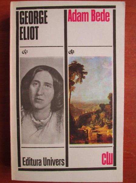 Anticariat: George Eliot - Adam Bede