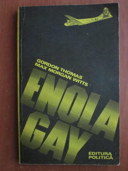 Anticariat: Gordon Thomas - Enola Gay