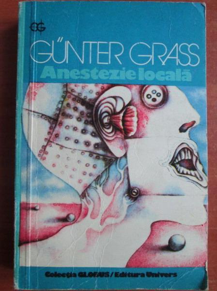 Anticariat: Gunter Grass - Anestezie locala