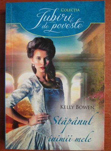 Anticariat: Kelly Bowen - Stapanul inimii mele