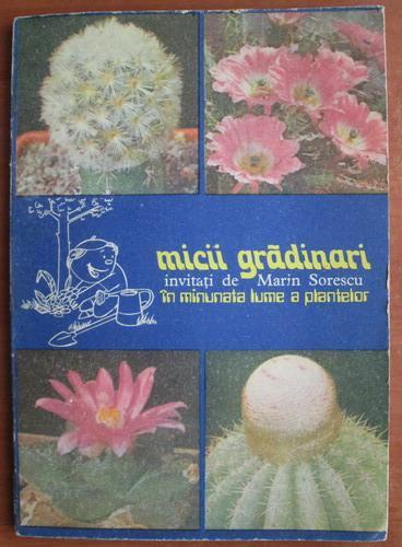Anticariat: S. Copacescu - Micii gradinari. Invitati de Marin Sorescu in minunata lume a plantelor