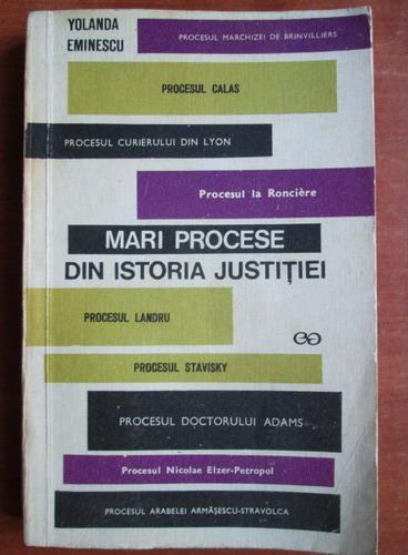Anticariat: Yolanda Eminescu - Mari procese din istoria justitiei