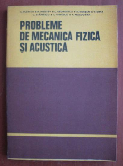 Anticariat: C. Plavitu - Probleme de mecanica fizica si acustica