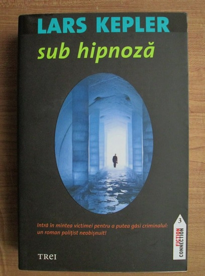 Anticariat: Lars Kepler - Sub hipnoza