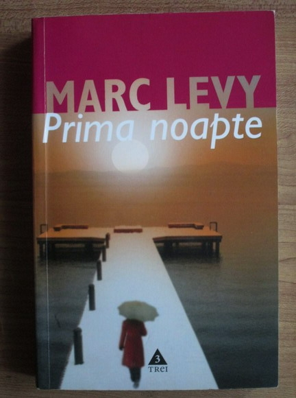 Anticariat: Marc Levy - Prima noapte