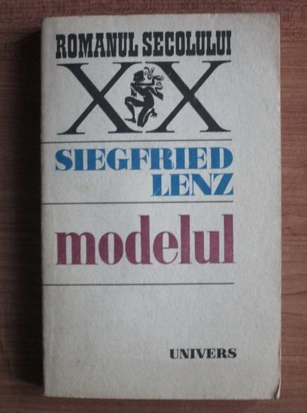Anticariat: Siegfried Lenz - Modelul