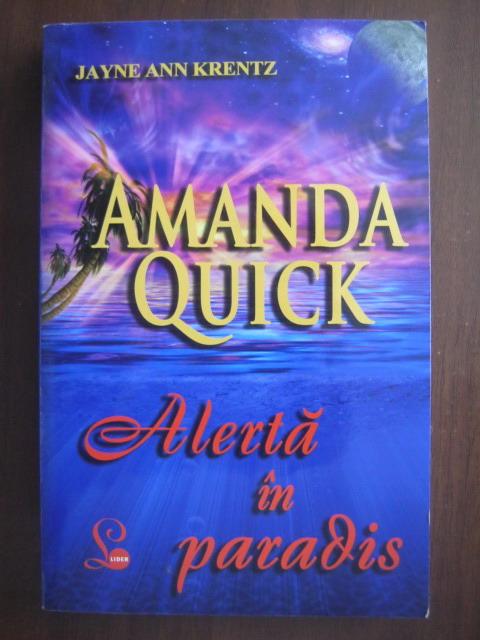 Anticariat: Amanda Quick - Alerta in paradis