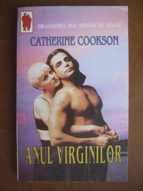 Anticariat: Catherine Cookson - Anul virginilor