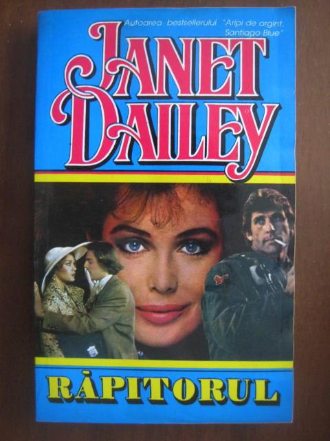 Anticariat: Janet Dailey - Rapitorul