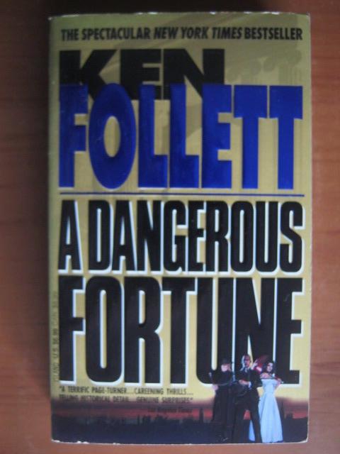 Anticariat: Ken Follett - A dangerous fortune