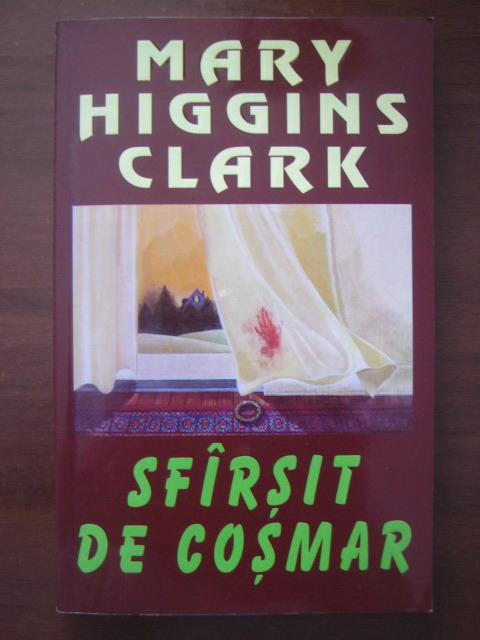 Anticariat: Mary Higgins Clark - Sfarsit de cosmar