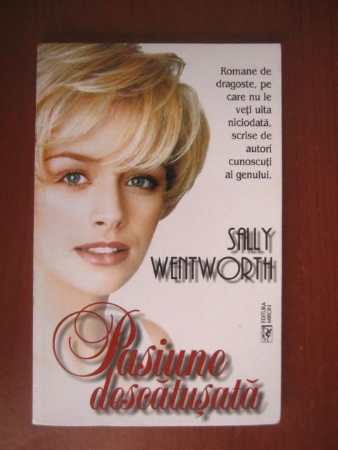 Anticariat: Sally Wentworth - Pasiune descatusata