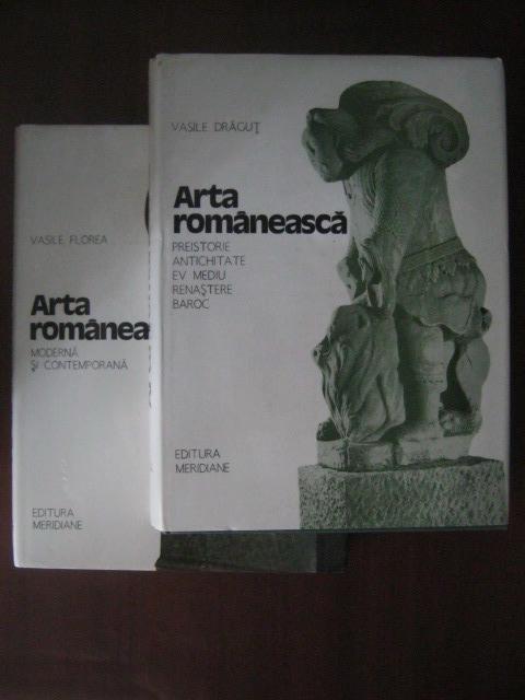 Anticariat: Vasile Dragut, Vasile Florea - Arta romaneasca (2 volume)