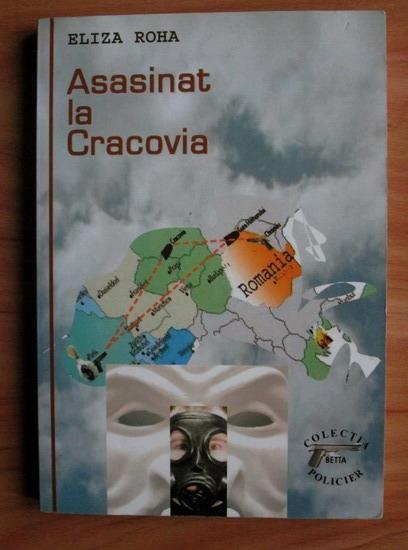 Anticariat: Eliza Roha - Asasinat la Cracovia