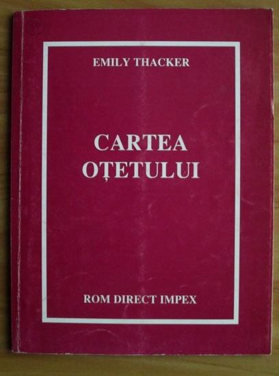 Anticariat: Emily Thacker - Cartea otetului