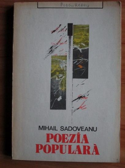 Anticariat: Mihail Sadoveanu - Poezia populara