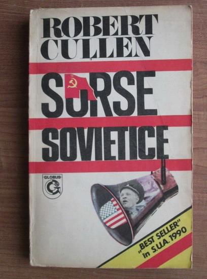 Anticariat: Robert Cullen - Surse sovietice