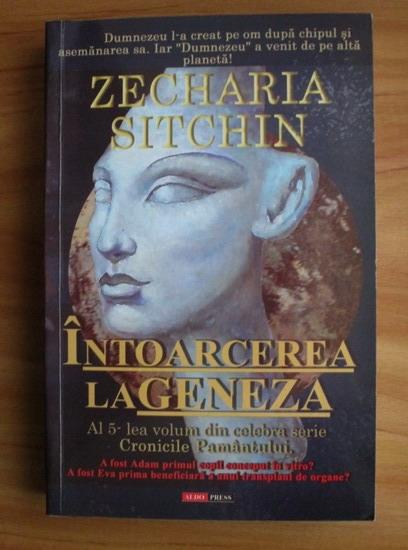 Anticariat: Zecharia Sitchin - Intoarcerea la geneza