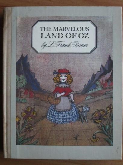 Anticariat: L. Frank Baum - The marvelous land of Oz