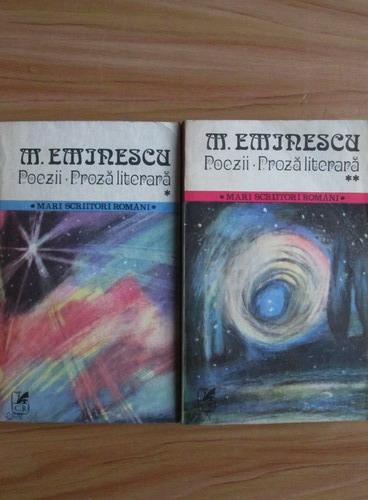 Anticariat: Mihai Eminescu - Poezii. Proza literara (2 volume)