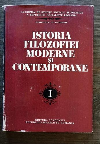 Anticariat: Alexandru Boboc - Istoria filozofiei moderne si contemporane. De la Renastere la epoca luminilor (volumul 1)