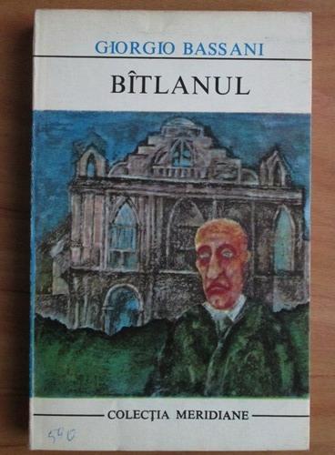 Anticariat: Giorgio Bassani - Batlanul