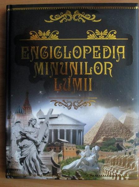 Anticariat: Enciclopedia minunilor lumii