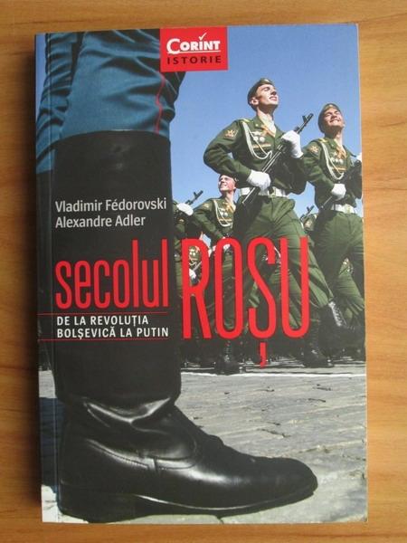 Anticariat: Vladimir Fedorovski - Secolul rosu
