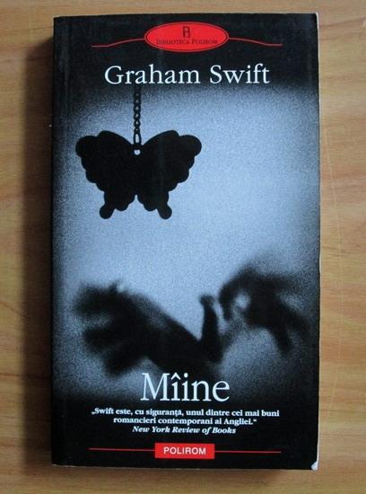 Anticariat: Graham Swift - Maine