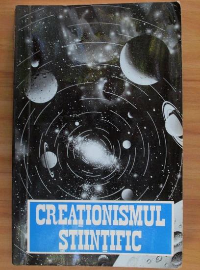 Anticariat: Henry M. Morris - Creationismul stiintific