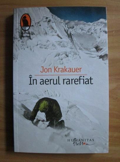Anticariat: Jon Krakauer - In aerul rarefiat