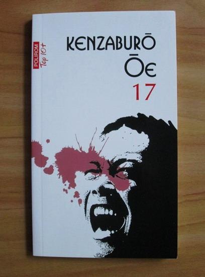 Anticariat: Kenzaburo Oe - 17 (Top 10+)