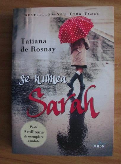 Anticariat: Tatiana de Rosnay - Se numea Sarah