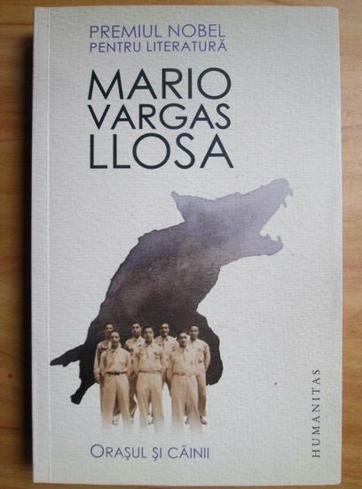 Anticariat: Mario Vargas Llosa - Orasul si cainii