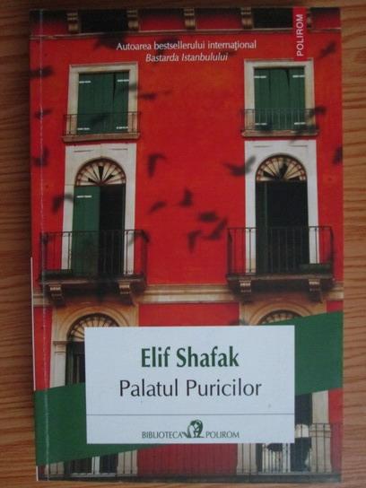 Anticariat: Elif Shafak - Palatul Puricilor
