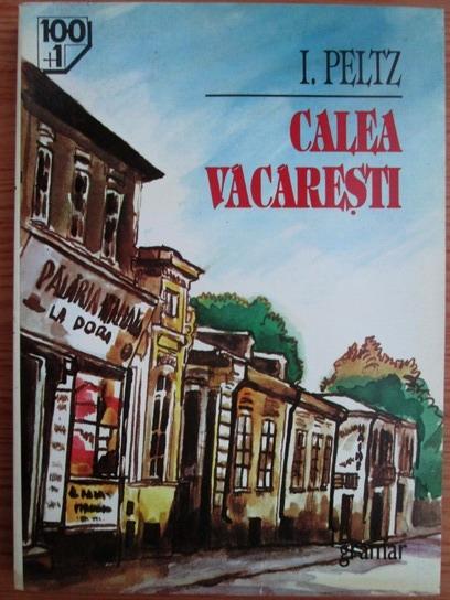 Anticariat: I. Peltz - Calea Vacaresti