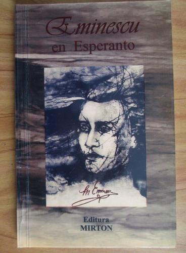 Anticariat: Mihai Eminescu - Poezii. Poeziajoj. Eminescu in esperanto