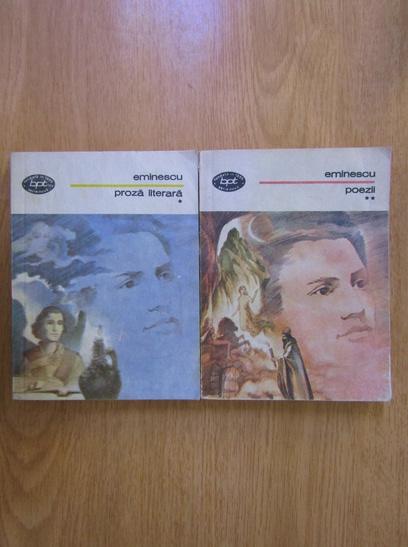Anticariat: Mihai Eminescu - Proza literara. Poezii (2 volume)