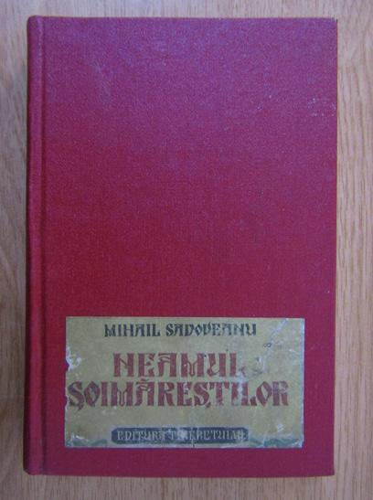 Anticariat: Mihail Sadoveanu - Neamul Soimarestilor (1953, cu ilustratii)