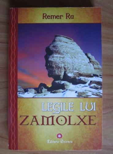 Anticariat: Remer Ra - Legile lui Zamolxe