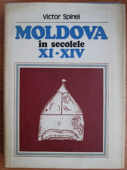 Anticariat: Victor Spinei - Moldova in secolele XI-XIV