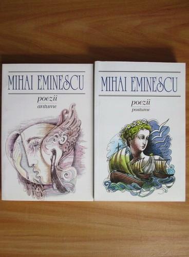 Anticariat: Mihai Eminescu - Poezii. Antume. Postume (2 volume)