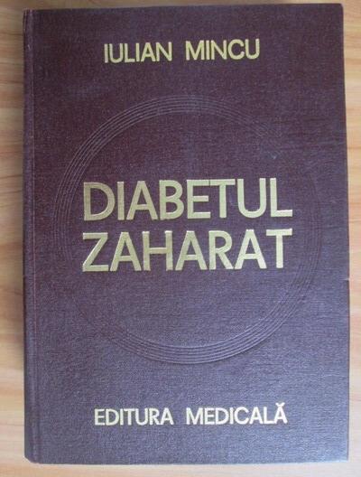 Anticariat: Iulian Mincu - Diabetul zaharat