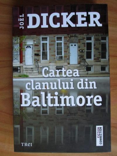 Anticariat: Joel Dicker - Cartea clanului din Baltimore