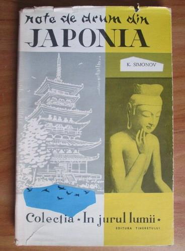 Anticariat: K. Simonov - Note de drum din Japonia