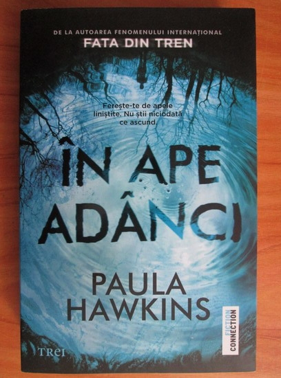 Anticariat: Paula Hawkins - In ape adanci
