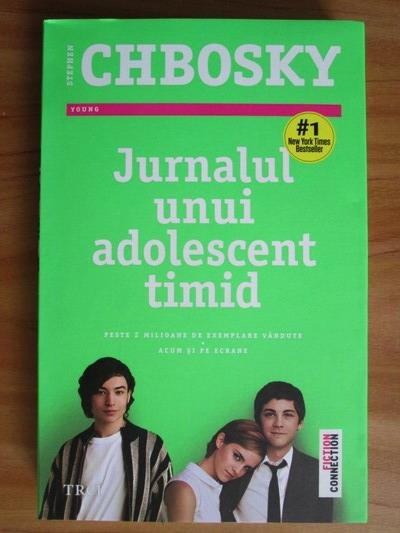 Anticariat: Stephen Chbosky - Jurnalul unui adolescent timid